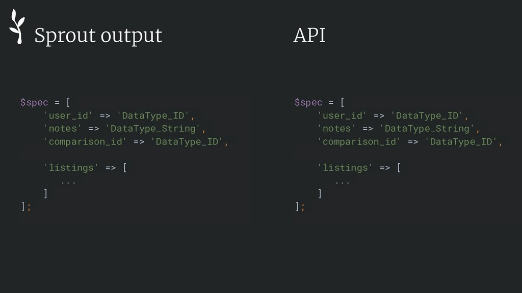 Sprout output $spec = [ 'user_id' => 'DataType_...