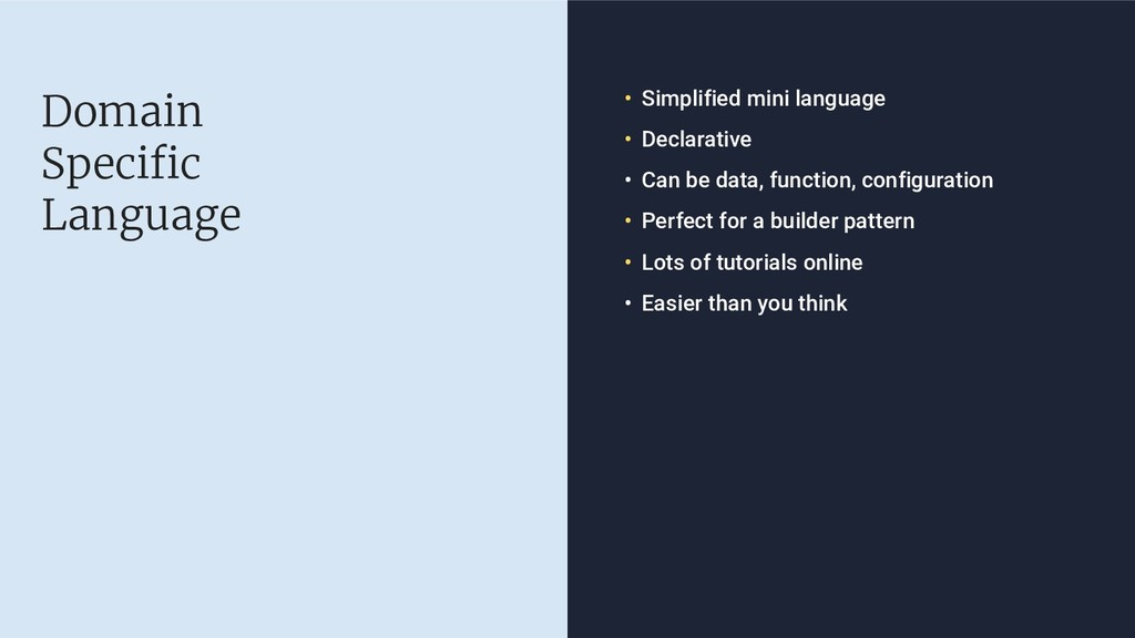 Domain Specific Language • Simplified mini lang...