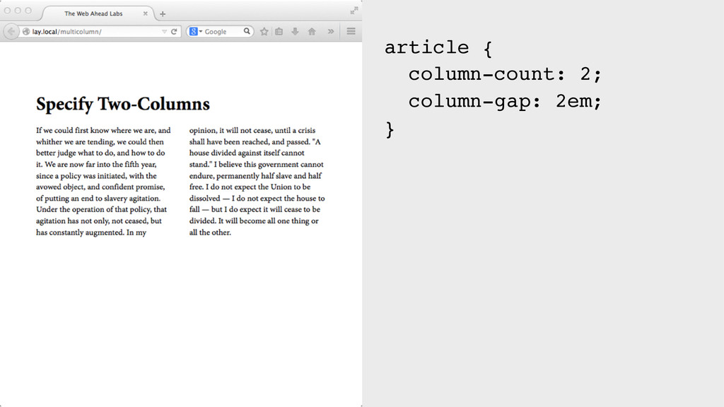 article { column-count: 2; column-gap: 2em; }