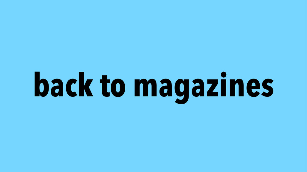 back to magazines