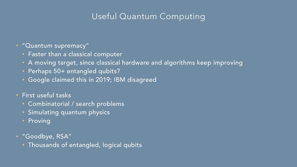 """Useful Quantum Computing • """"Quantum supremacy"""" ..."""