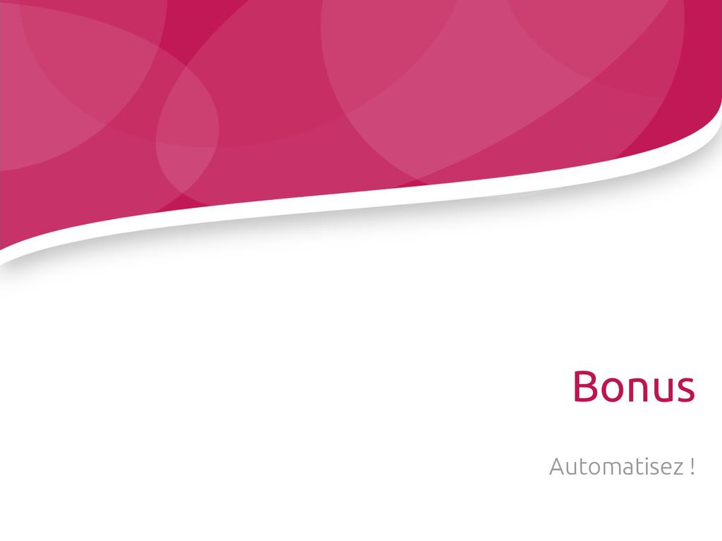 Bonus Automatisez !
