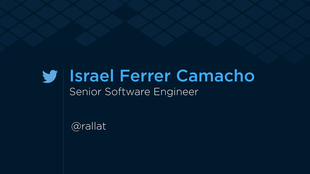 Israel Ferrer Camacho Senior Software Engineer ...