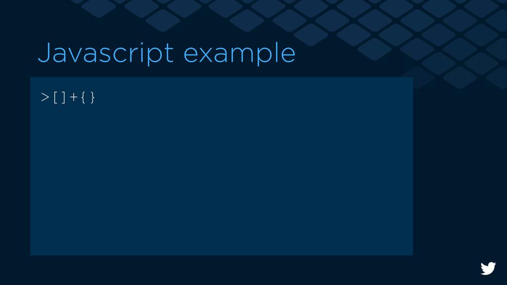 >[]+{} Javascript example