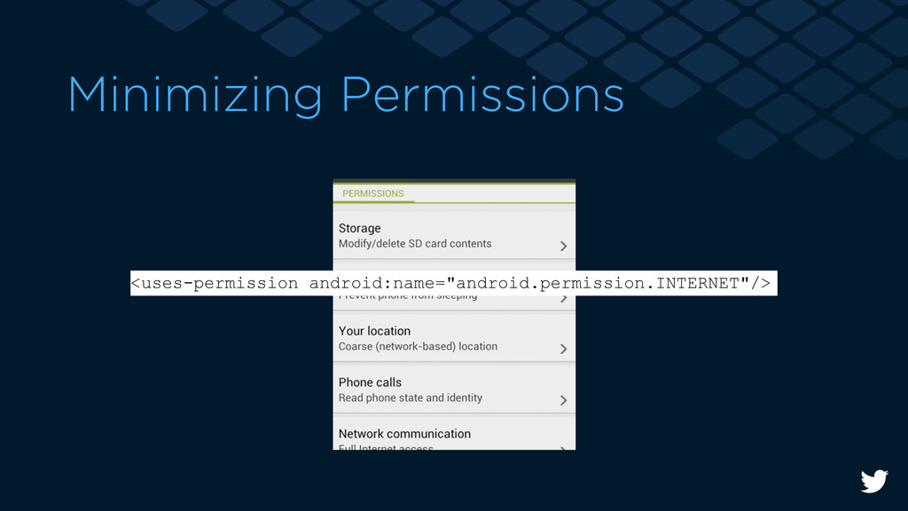 Minimizing Permissions <uses-permission android...