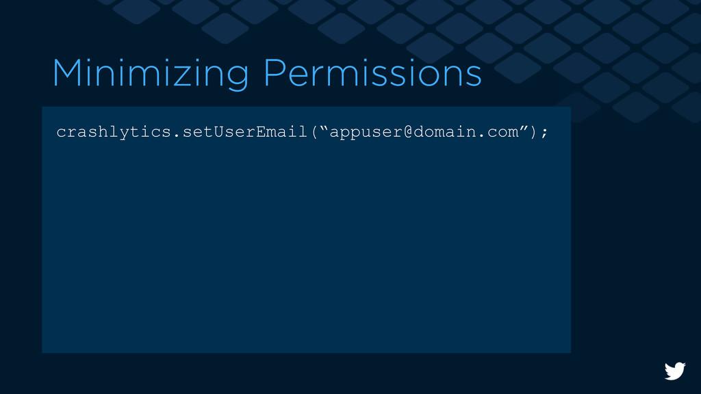 Minimizing Permissions crashlytics.setUserEmail...
