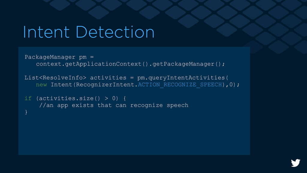 Intent Detection PackageManager pm = context.ge...