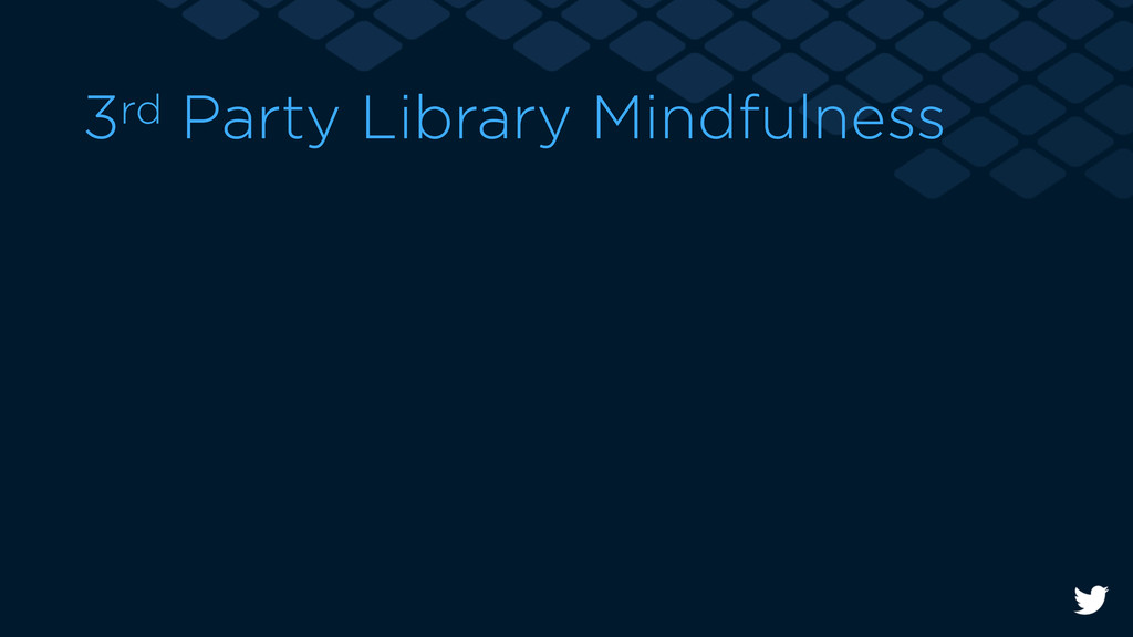 3rd Party Library Mindfulness