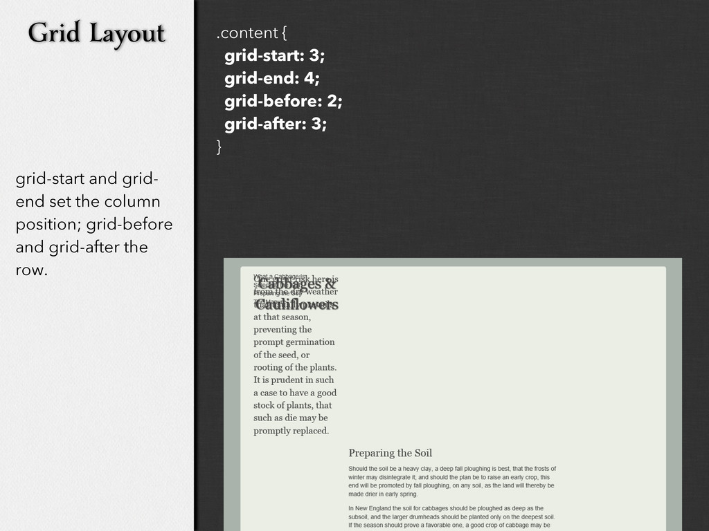 grid-start and grid- end set the column positio...