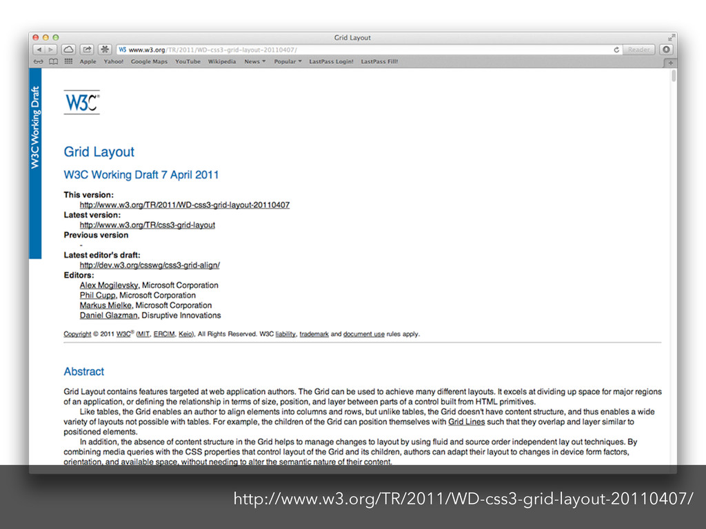 http://www.w3.org/TR/2011/WD-css3-grid-layout-2...