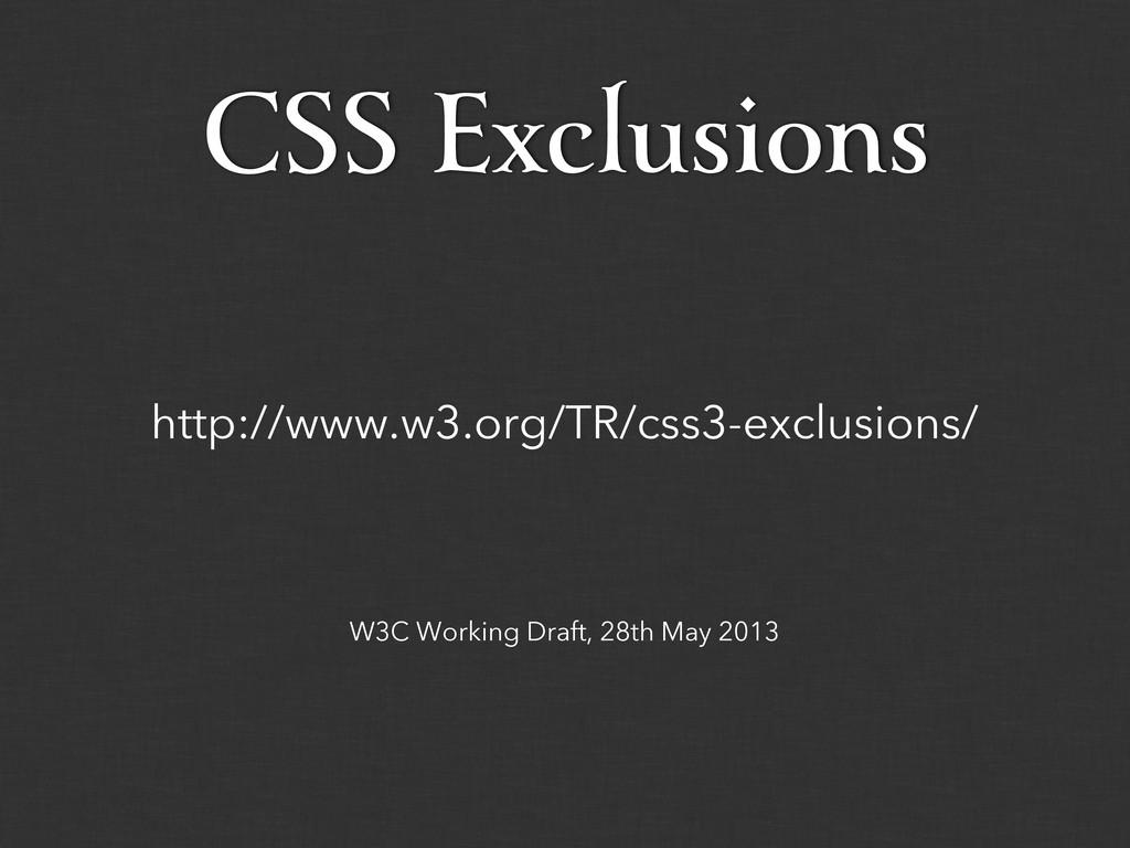 W3C Working Draft, 28th May 2013 http://www.w3....