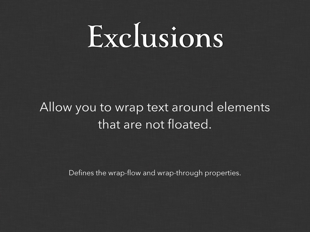 Defines the wrap-flow and wrap-through properti...