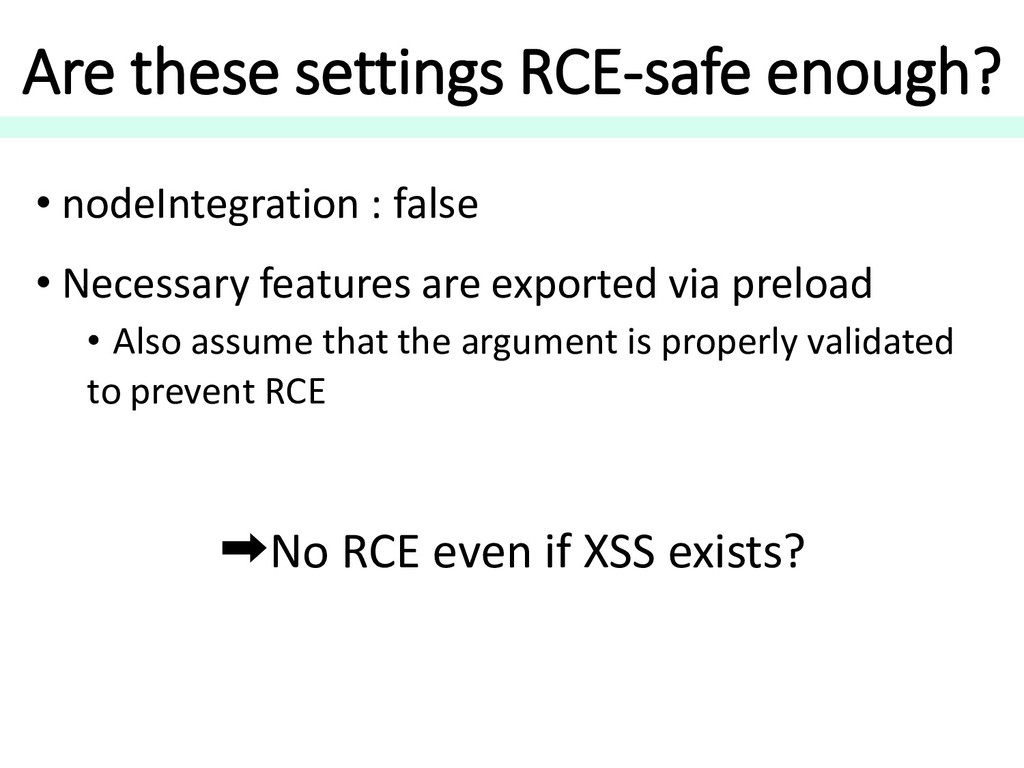 Are these settings RCE-safe enough? • nodeInteg...