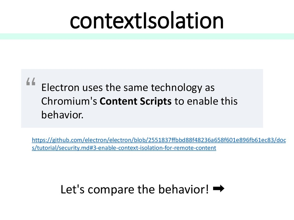 contextIsolation Electron uses the same technol...