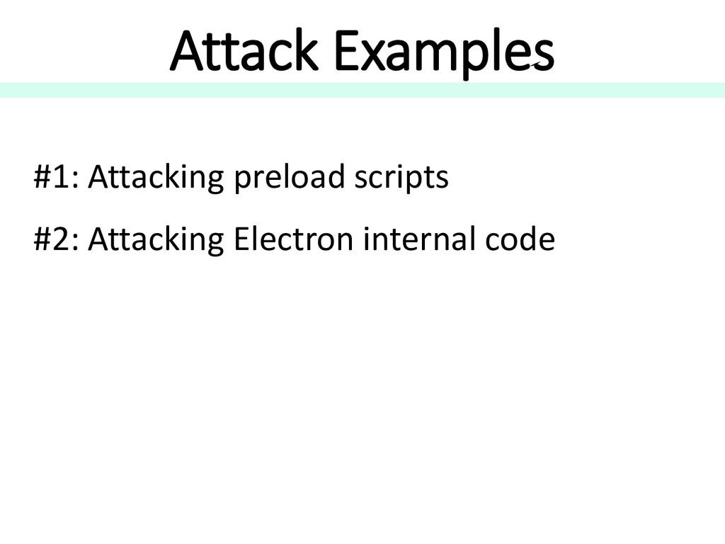 Attack Examples #1: Attacking preload scripts #...