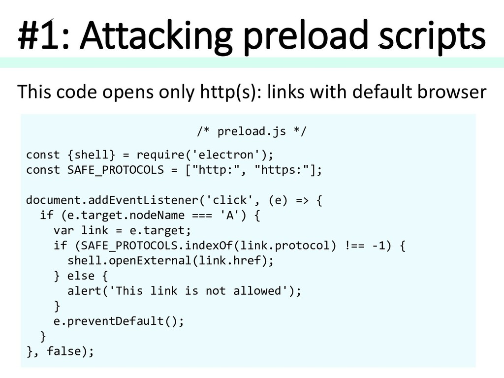 #1: Attacking preload scripts /* preload.js */ ...