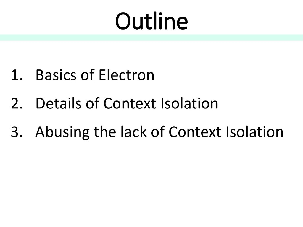 Outline 1. Basics of Electron 2. Details of Con...