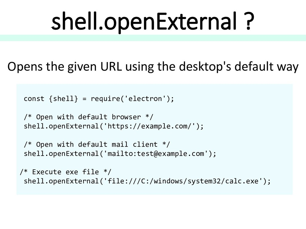 shell.openExternal ? Opens the given URL using ...