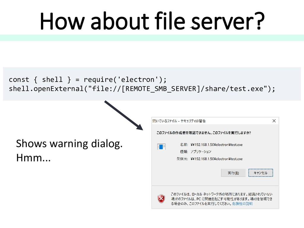 How about file server? const { shell } = requir...