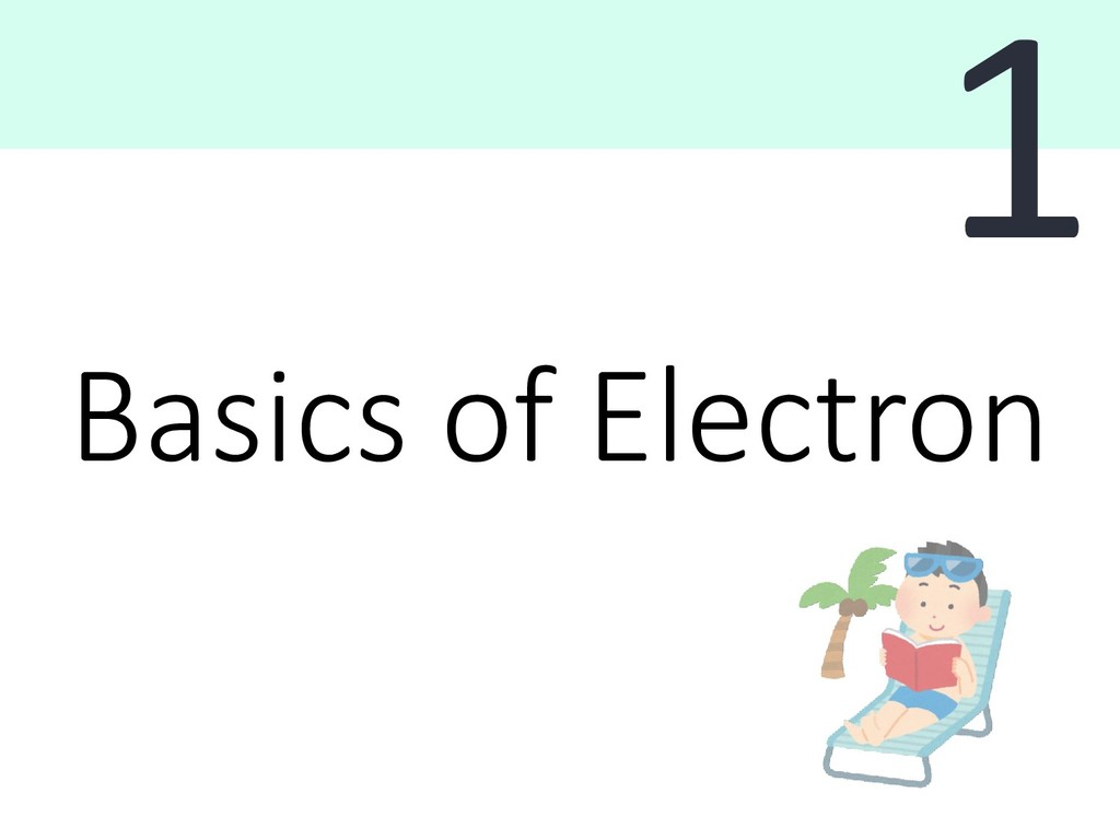 Basics of Electron 1