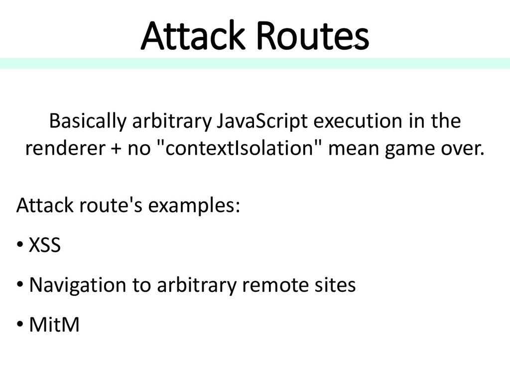 Attack Routes Attack route's examples: • XSS • ...
