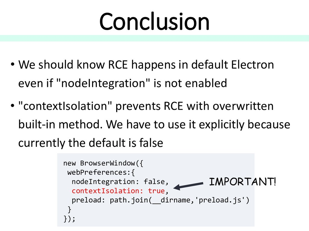 Conclusion • We should know RCE happens in defa...