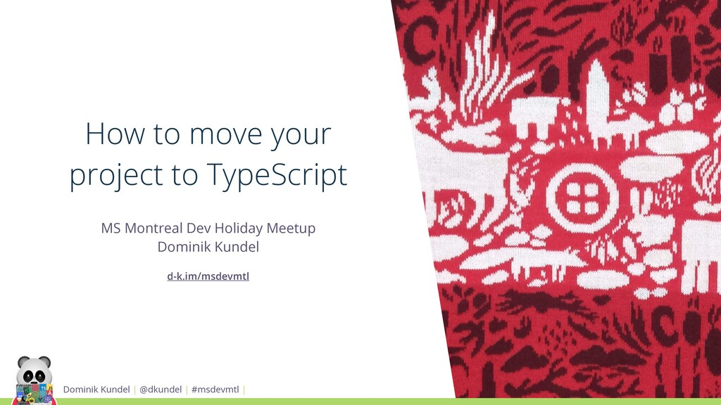How to move your project to TypeScript MS Montr...