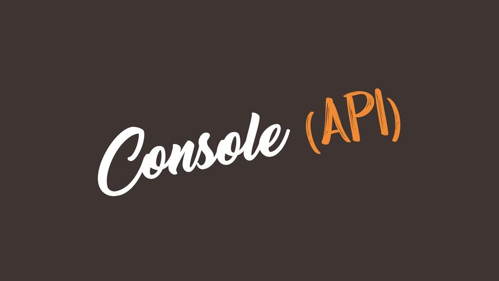 Console (API)