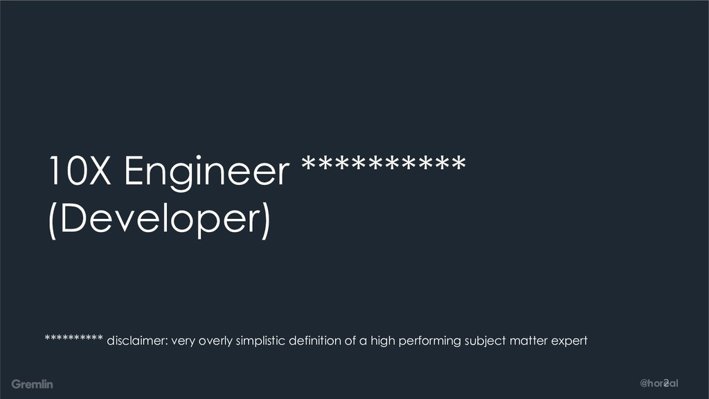 @horeal 10X Engineer ********** (Developer) ***...