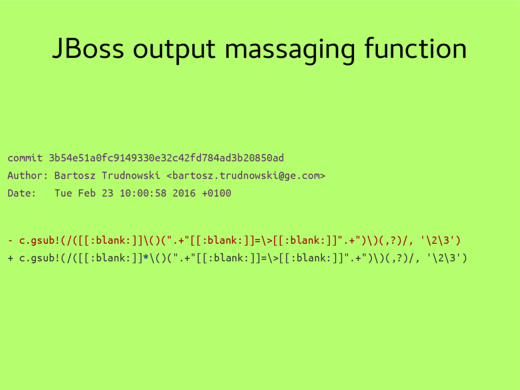 JBoss output massaging function commit 3b54e51a...