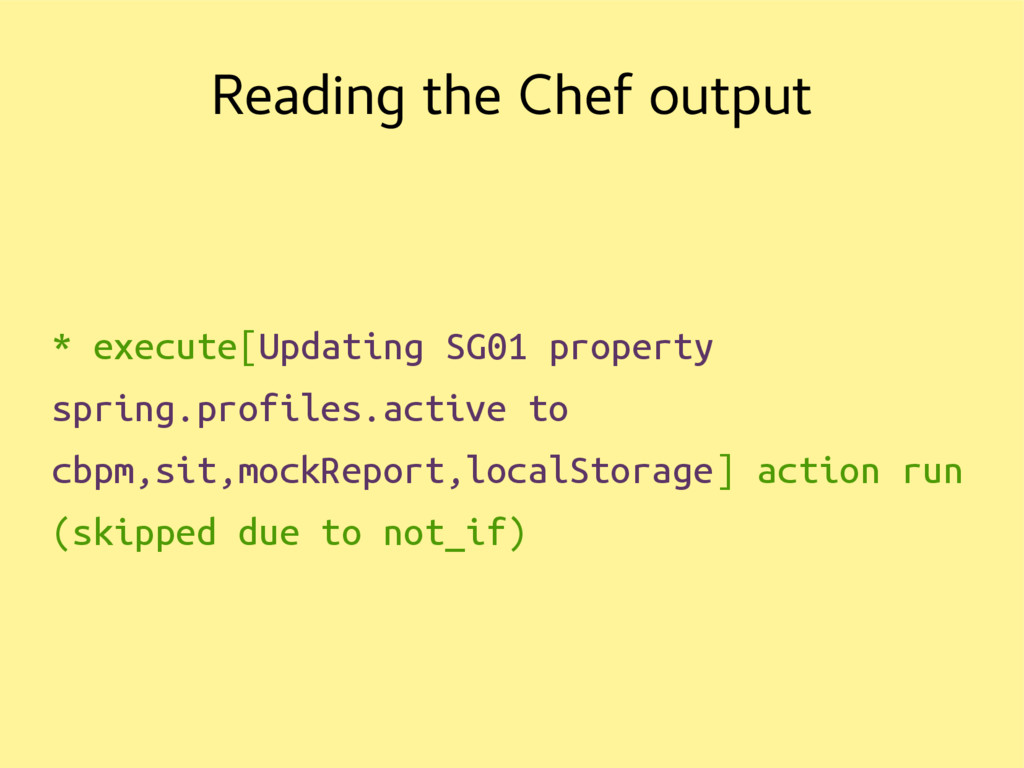 Reading the Chef output * execute[Updating SG01...