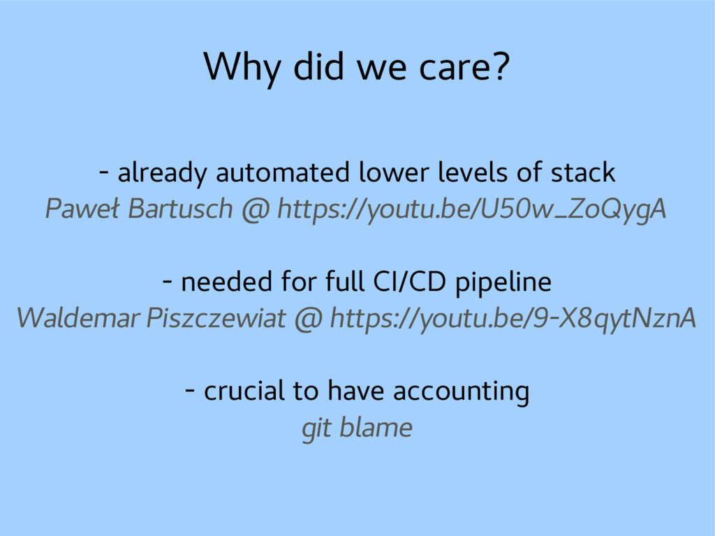 Why did we care? - already automated lower leve...