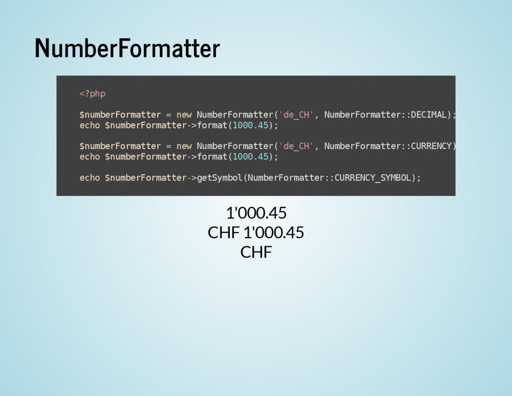 NumberFormatter 1'000.45 CHF 1'000.45 CHF < ? p...