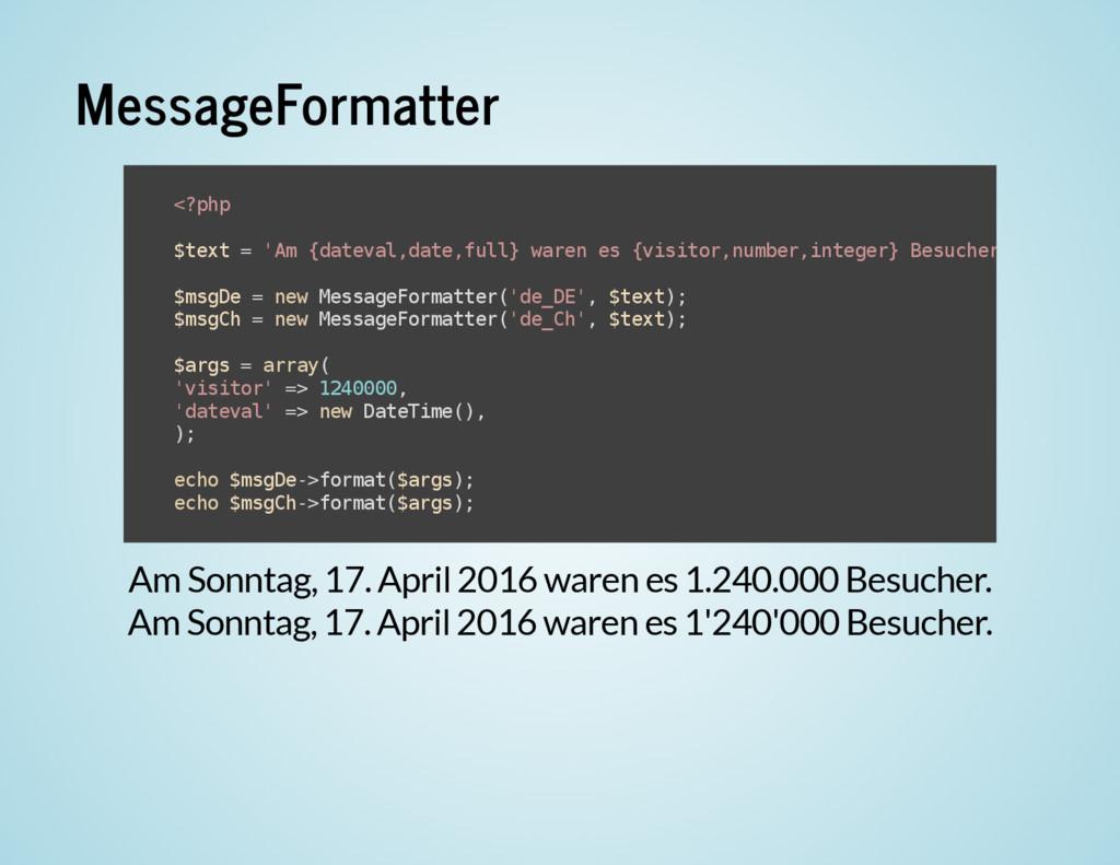 MessageFormatter Am Sonntag, 17. April 2016 war...