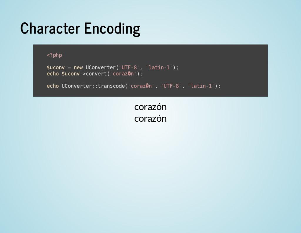 Character Encoding corazón corazón < ? p h p $ ...