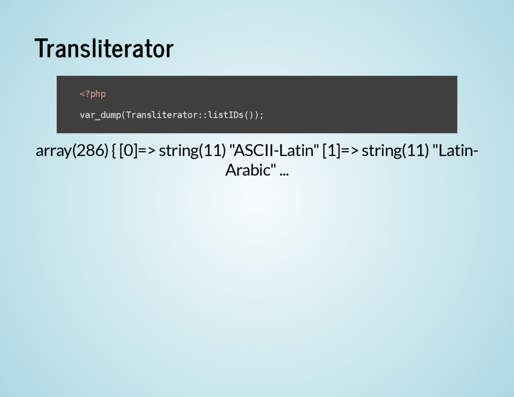 "Transliterator array(286) { [0]=> string(11) ""A..."