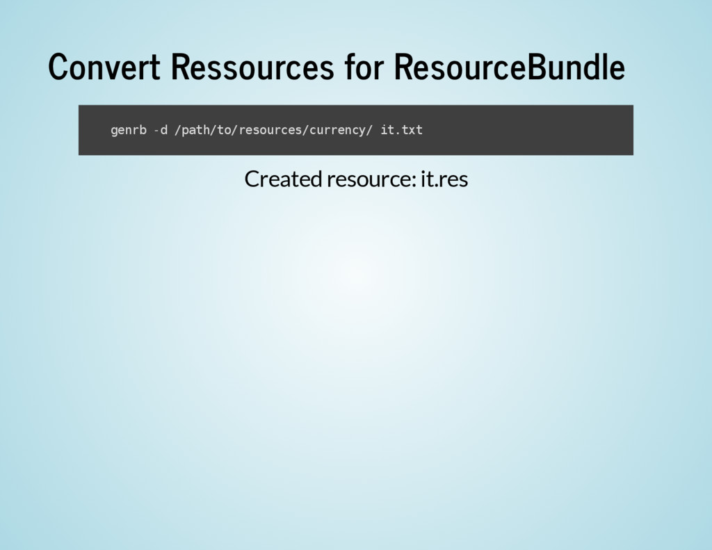 Created resource: it.res Convert Ressources for...