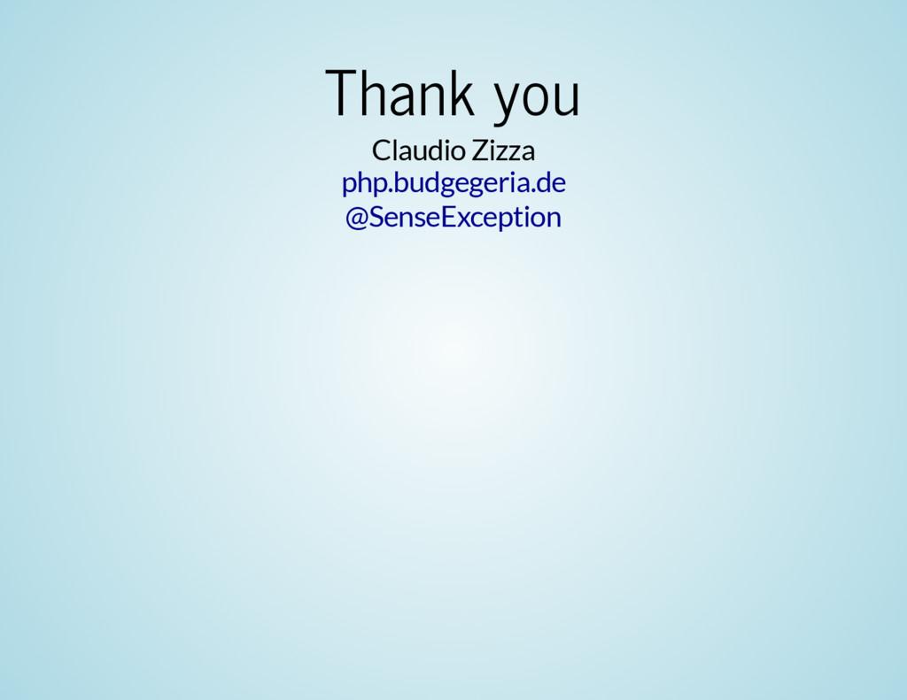 Thank you Claudio Zizza php.budgegeria.de @Sens...