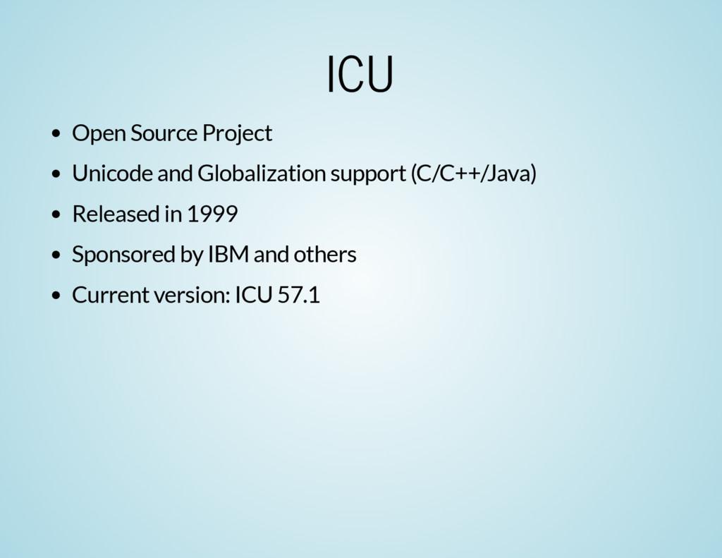 ICU Open Source Project Unicode and Globalizati...