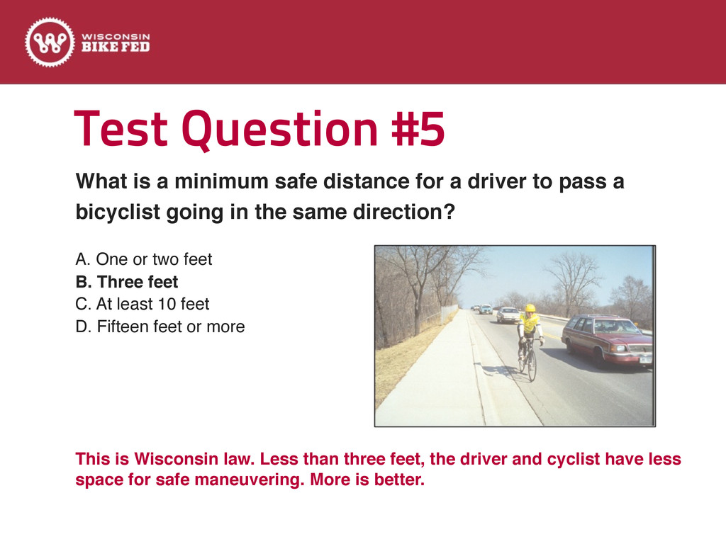 Test Question #5 A. One or two feet B. Three fe...