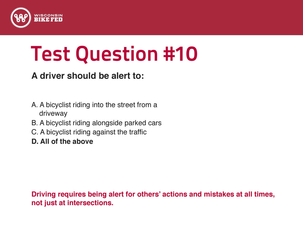 Test Question #10 A. A bicyclist riding into th...