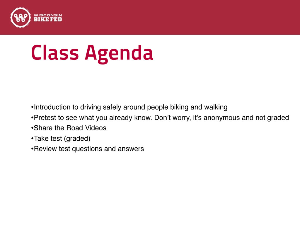 Class Agenda •Introduction to driving safely ar...