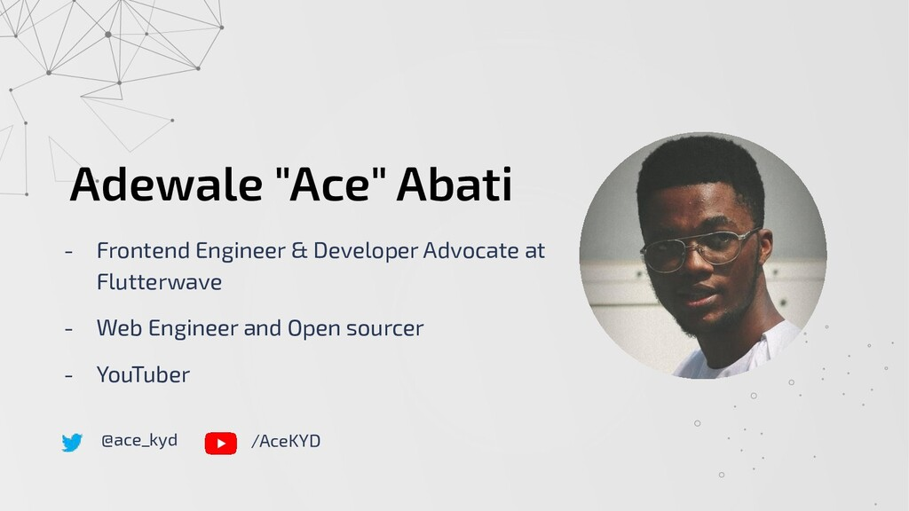 "Adewale ""Ace"" Abati - Frontend Engineer & Devel..."