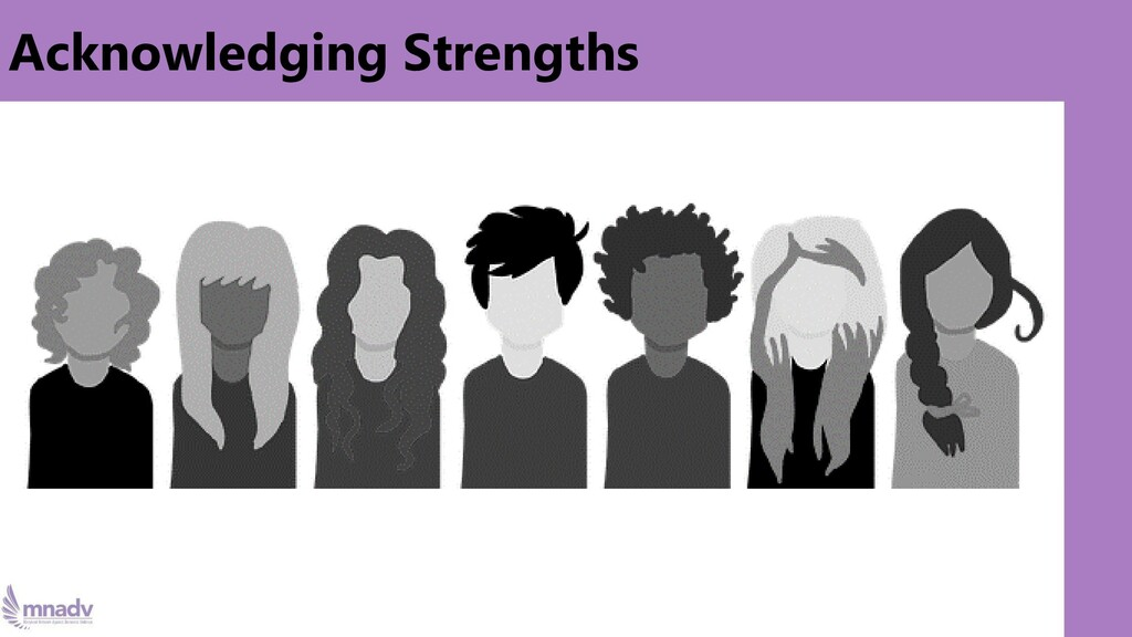 Acknowledging Strengths