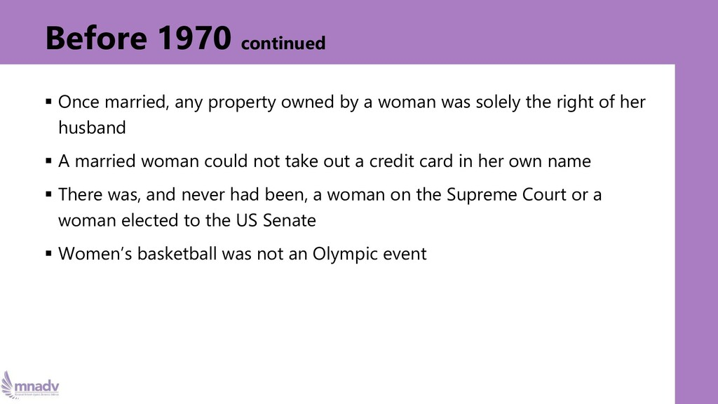 Before 1970 continued ▪ Once married, any prope...