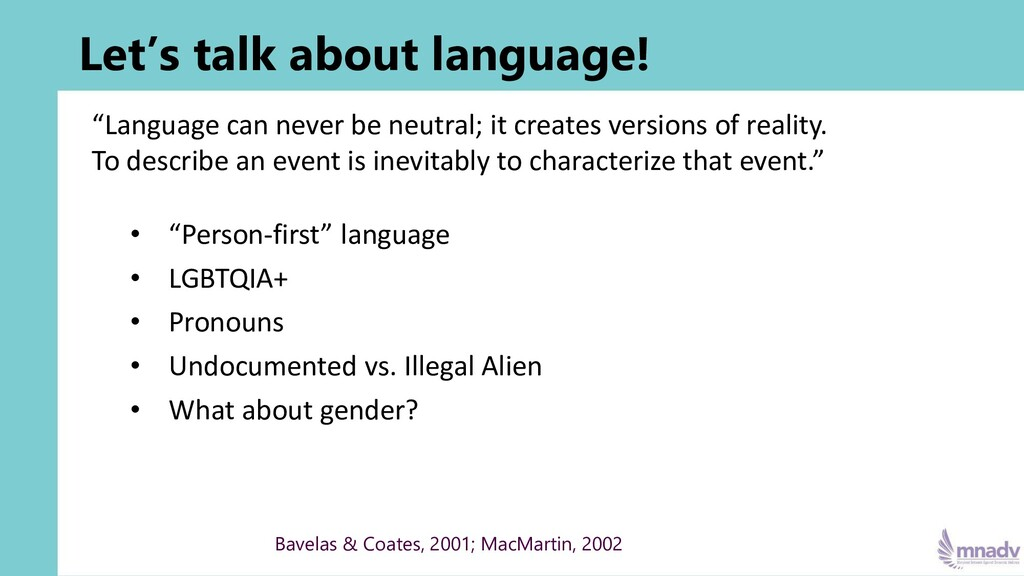 """Let's talk about language! """"Language can never ..."""