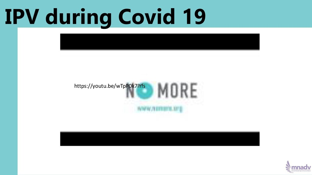 IPV during Covid 19 https://youtu.be/wTpP0k7lYfs