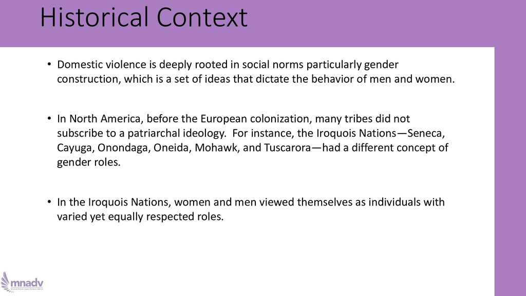 Historical Context • Domestic violence is deepl...