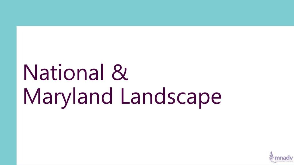 National & Maryland Landscape